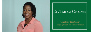 Dr. Tianca Crocker, Assistant Professor, College of Health and Human Services
