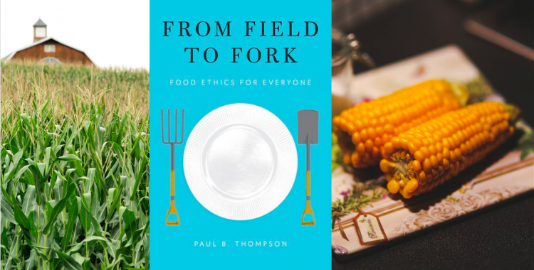 New book by Paul Thompson on food ethics